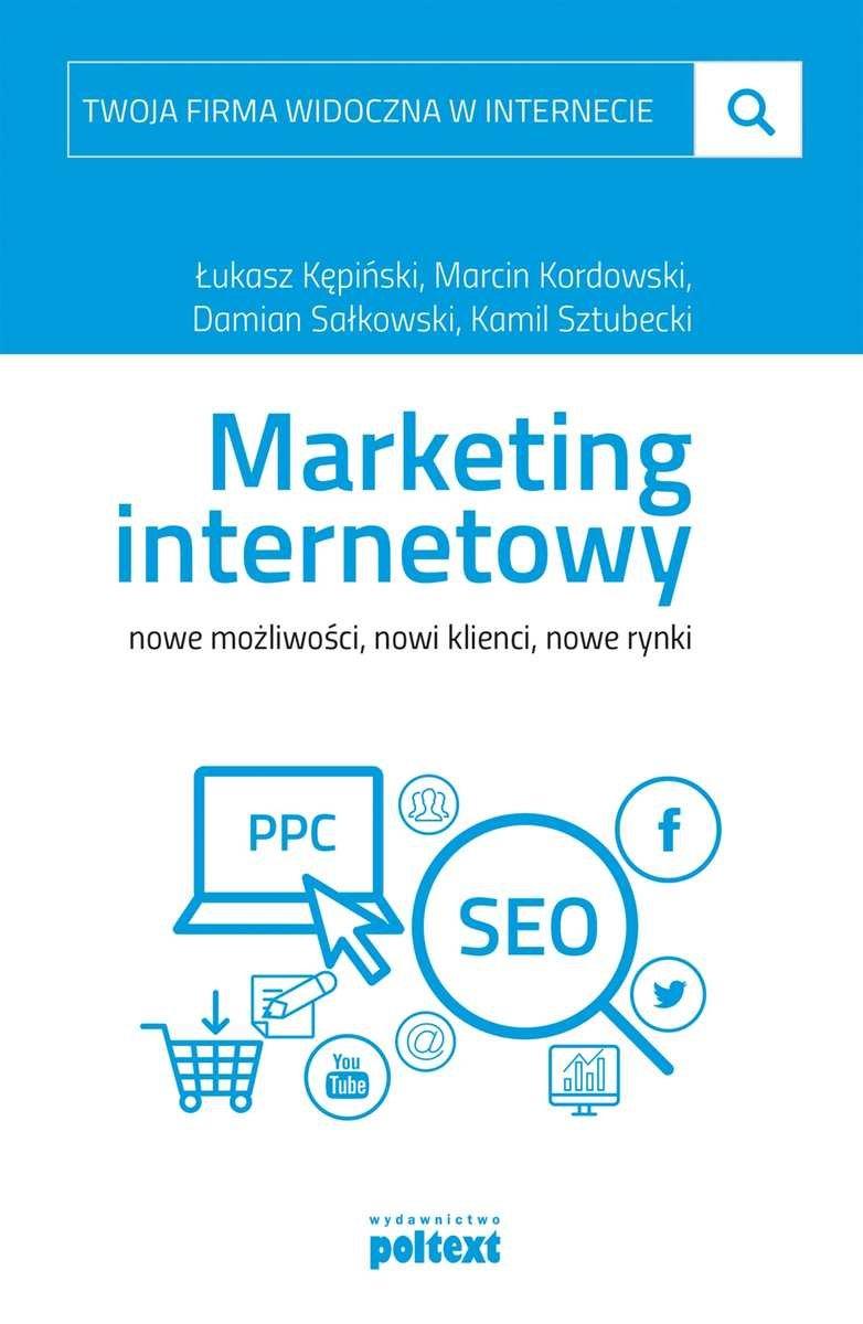 Marcin Kordowski marketing internetowy nowe mozliwosci nowi klienci nowe rynki